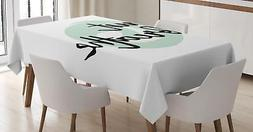 Just Breathe Tablecloth Ambesonne 3 Sizes Rectangular Table